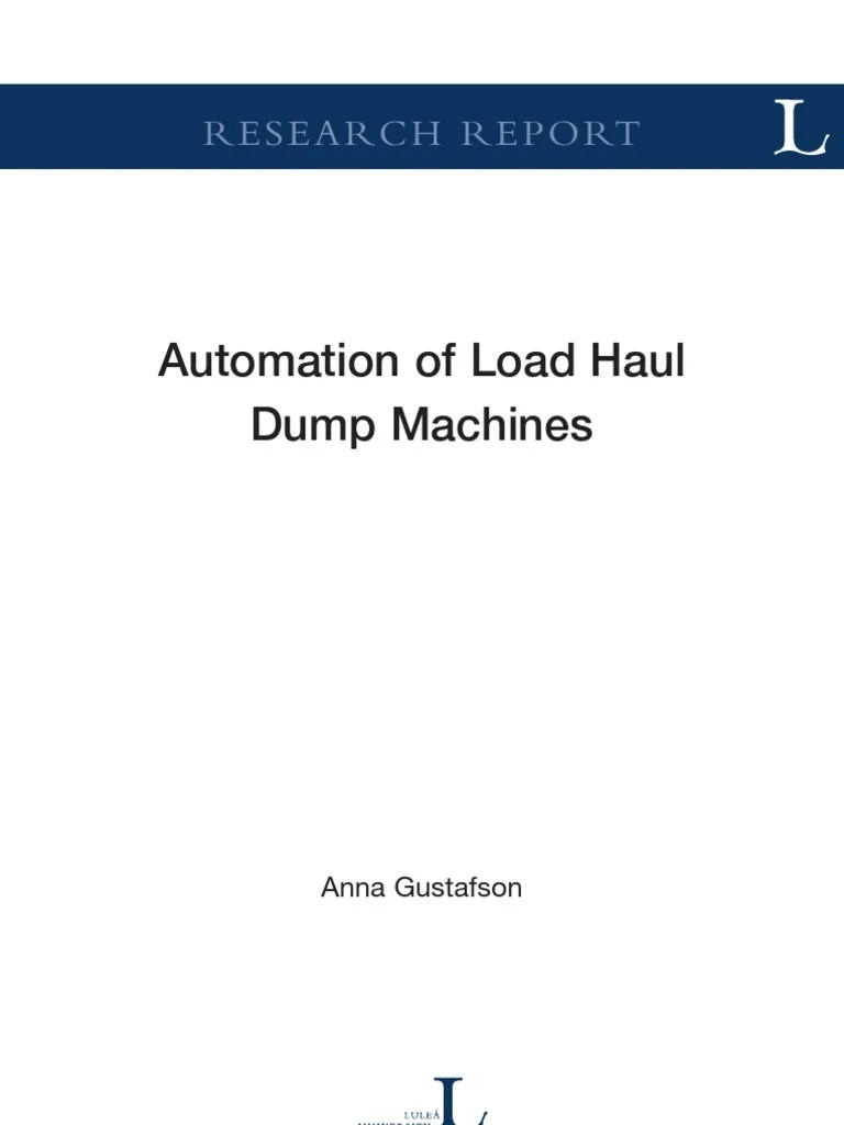 Automation of Load Haul Dump Machines   Automation   Mining