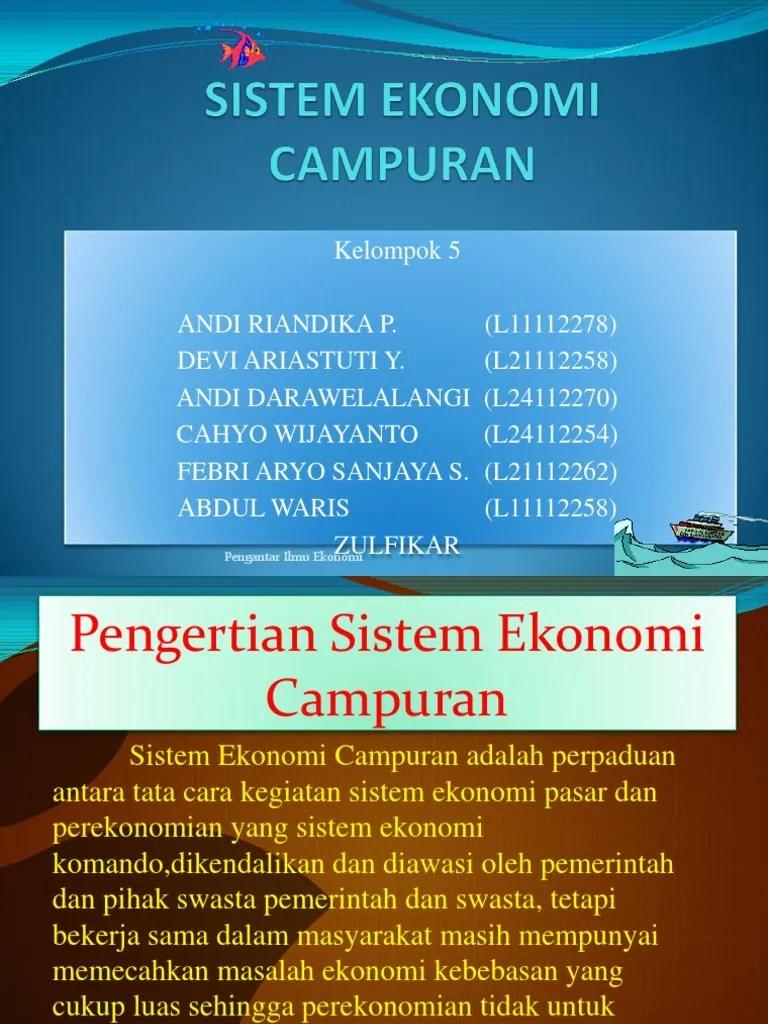 Contoh Sistem Ekonomi Komando : contoh, sistem, ekonomi, komando, SISTEM, EKONOMI, CAMPURAN, (3).pptx