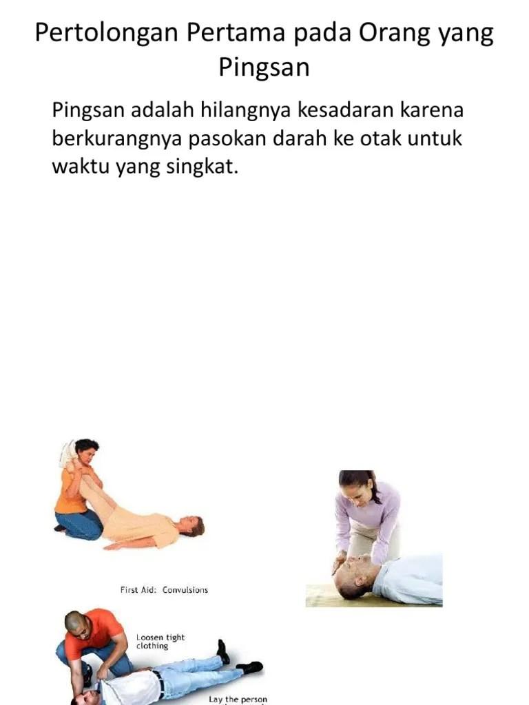 P3k Pingsan : pingsan, Pertolongan, Pertama, Orang, Pingsan