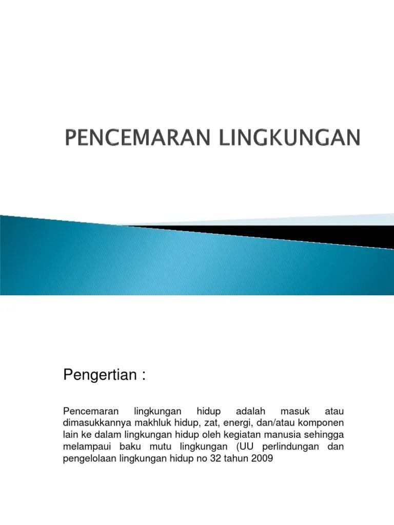 Ppt Pencemaran Lingkungan Kelas 7 Kurikulum 2013 : pencemaran, lingkungan, kelas, kurikulum, Pencemaran, Lingkungan.ppt