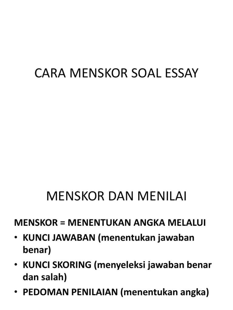 Cara Menskor Soal Essay : menskor, essay, Contoh, Rubrik, Penilaian, Tugas, Makalah, Tempo