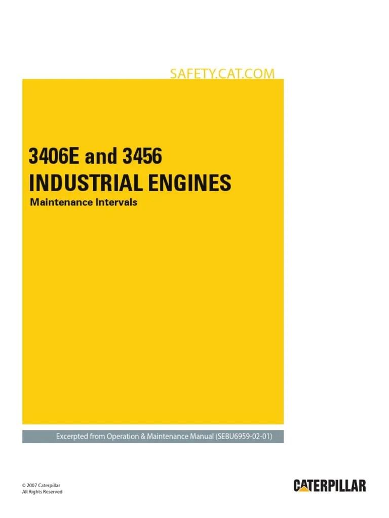 medium resolution of 3406e and 3456 industrial engines maintenance intervals motor oil belt mechanical