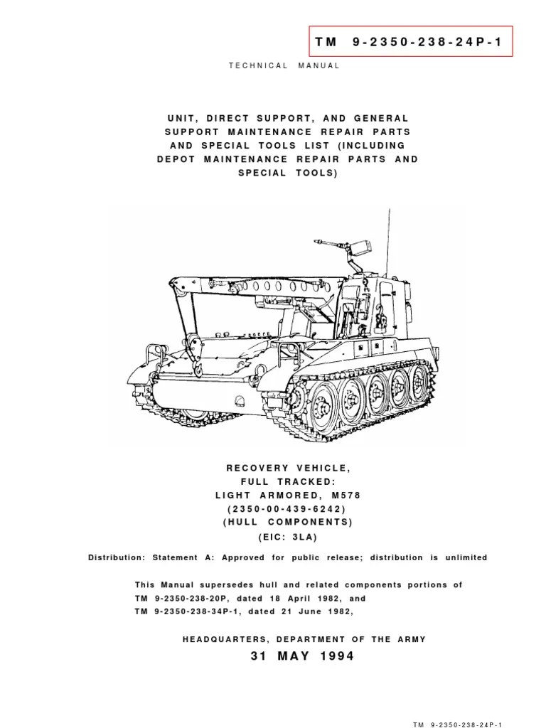 Tm 9-2350-238-24p-1 Recovery Vehicle. Full-tracked Light. Armored. m578