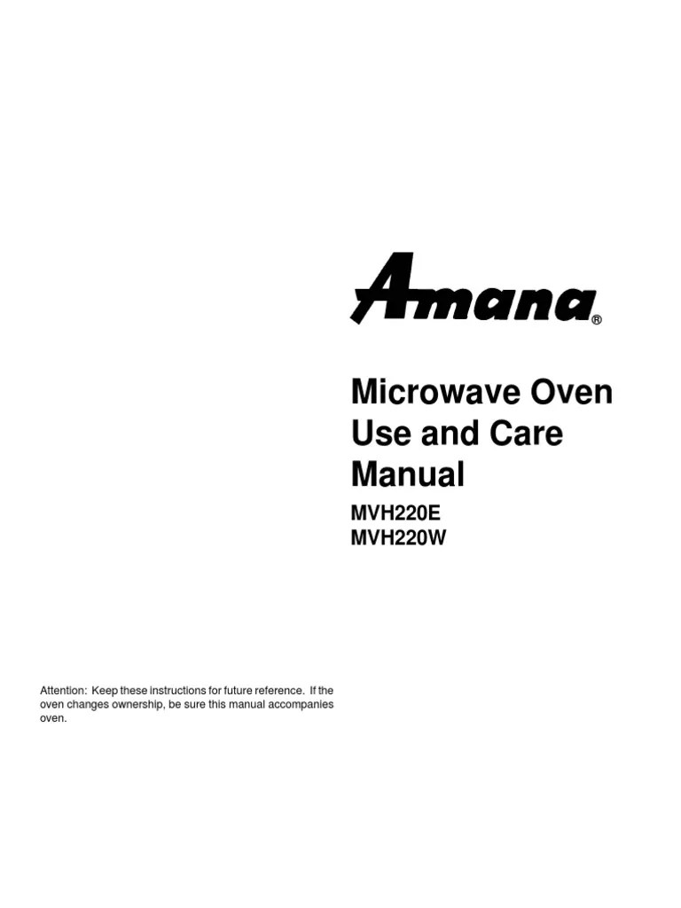 Amana Radarange (MVH220E & MVH220W) Use and Care Guide