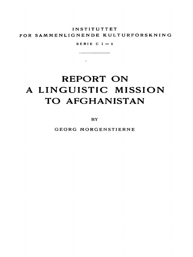 1925 Report On A Linguistic Mission To Afghanistan By Morgenstierne S Pdf Afghanistan Persian Language