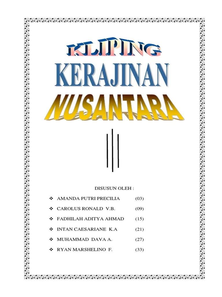 Jenis Jenis Kerajinan Nusantara : jenis, kerajinan, nusantara, KLIPING, KERAJINAN, NUSANTARA