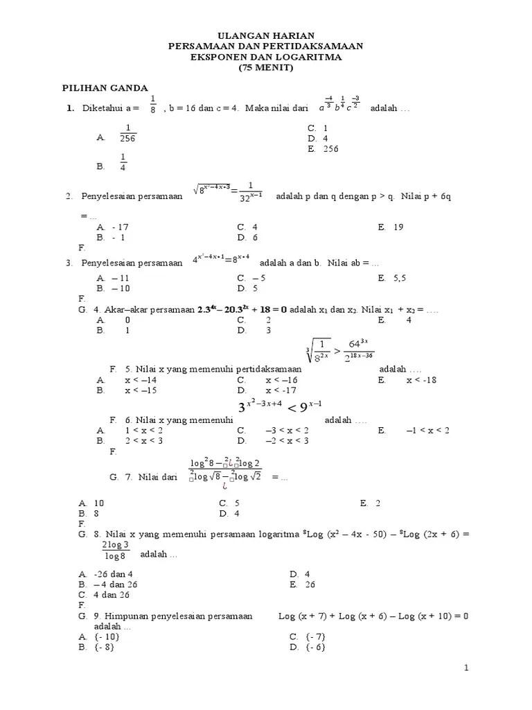 Berikutnya, ruas kiri dan kanan persamaan kita kalikan dengan $^{x}log\ 3$ sehingga kita peroleh. Soal Ulangan Eksponen