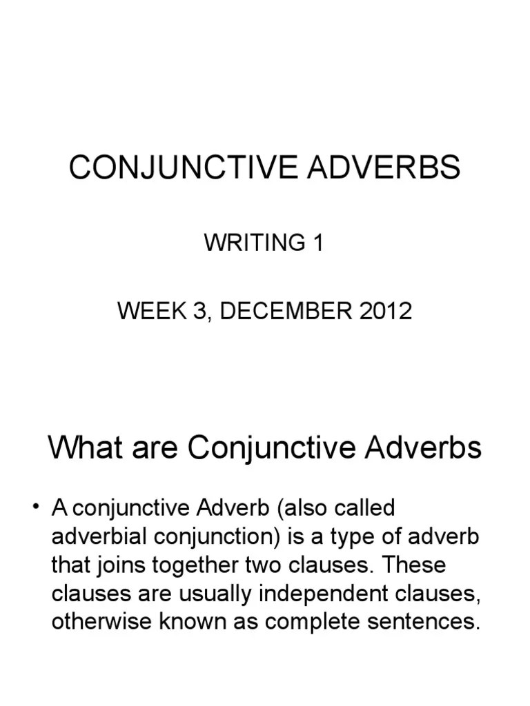 Week 15 Writing 1. Conjunctive Adverbs   Adverb   Comma [ 1024 x 768 Pixel ]