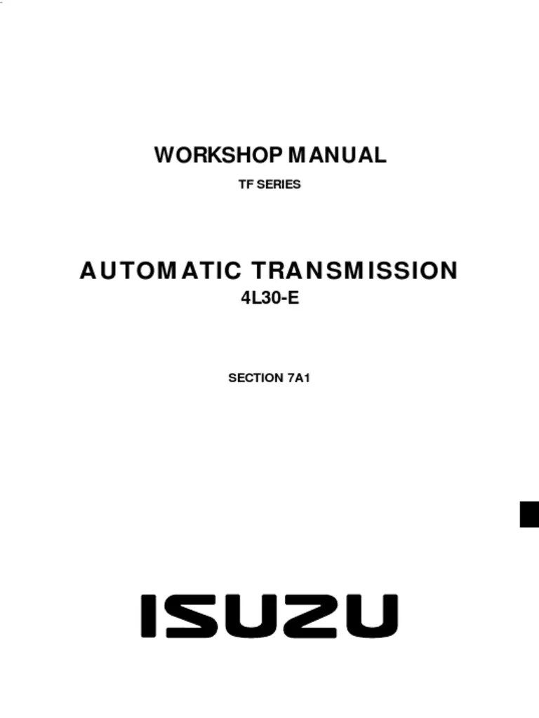 hight resolution of chevrolet automatic transmission 4l30 e isuzu tf4l3 we 889ar service and repair manual automatic transmission transmission mechanics