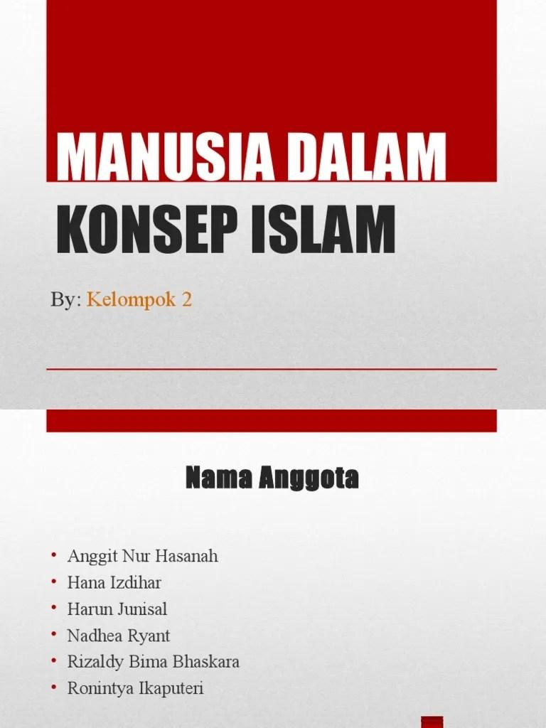 4 bab i agama dalam perspektif sosiologi objek kajian sosiologi agama adalah relasi antara agama dan masyarakat, agama dianggap sebagai kekuatan yang lebih tinggi dari pada yang ada pada. Agama Islam 1 - MANUSIA DALAM KONSEP ISLAM.ppt