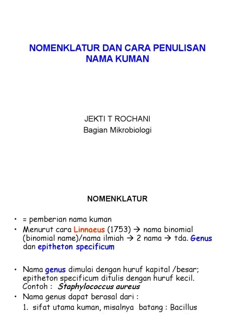Cara Penulisan Nama Ilmiah : penulisan, ilmiah, Nomenklatur, Penulisan, Kuman