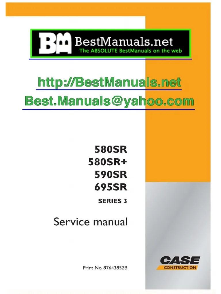 medium resolution of case service manual 580sr sr 590sr 695sr loader equipment transmission mechanics
