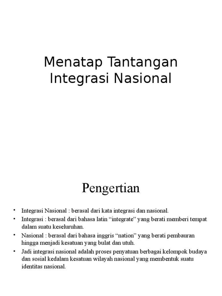 Menatap Tantangan Integrasi Nasional by vierlyana anggita