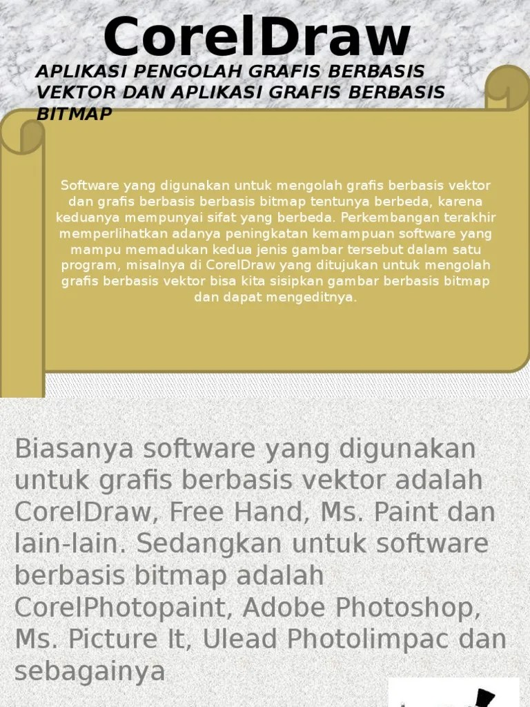 Program Aplikasi Grafis Yang Digunakan Untuk Mengolah Grafis Bitmap Adalah : program, aplikasi, grafis, digunakan, untuk, mengolah, bitmap, adalah, Aplikasi, Pengolah, Grafis, Berbasis, Vektor, Bitmap