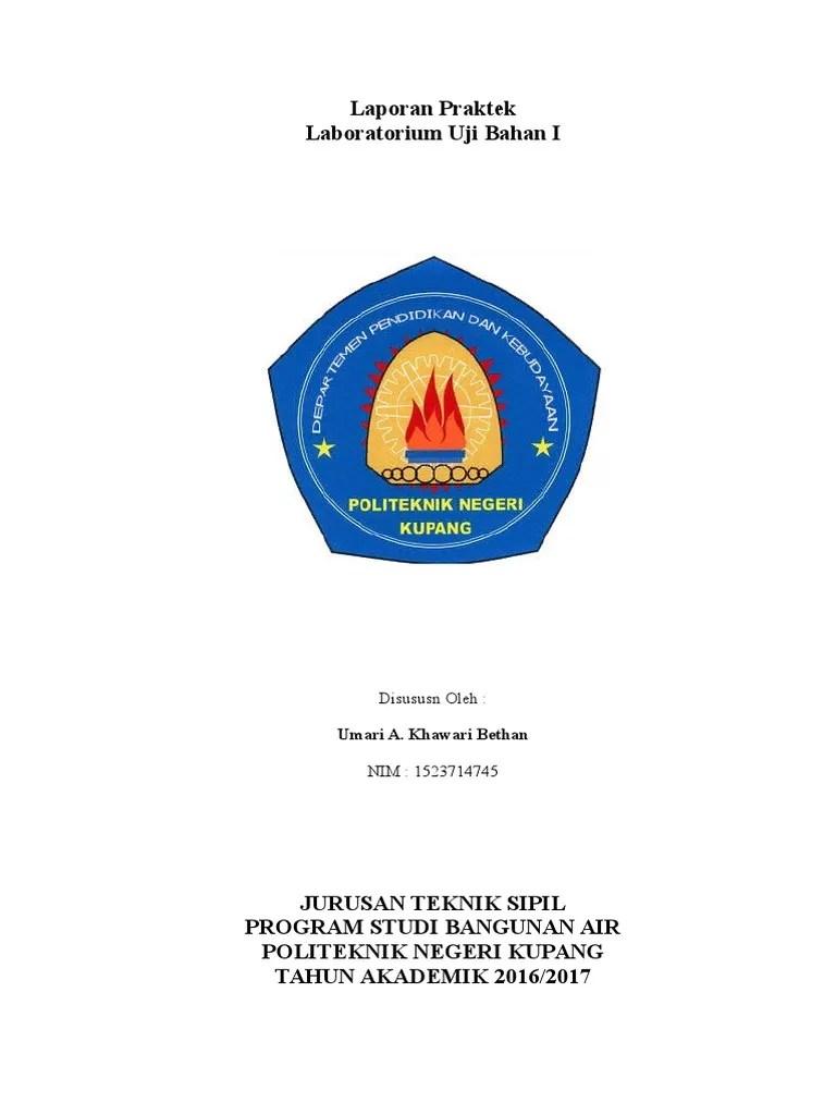 Logo Politeknik Negeri Kupang : politeknik, negeri, kupang, Laporan, Praktek, Pengujian, Bahan, Politeknik, Negeri, Kupang.docx