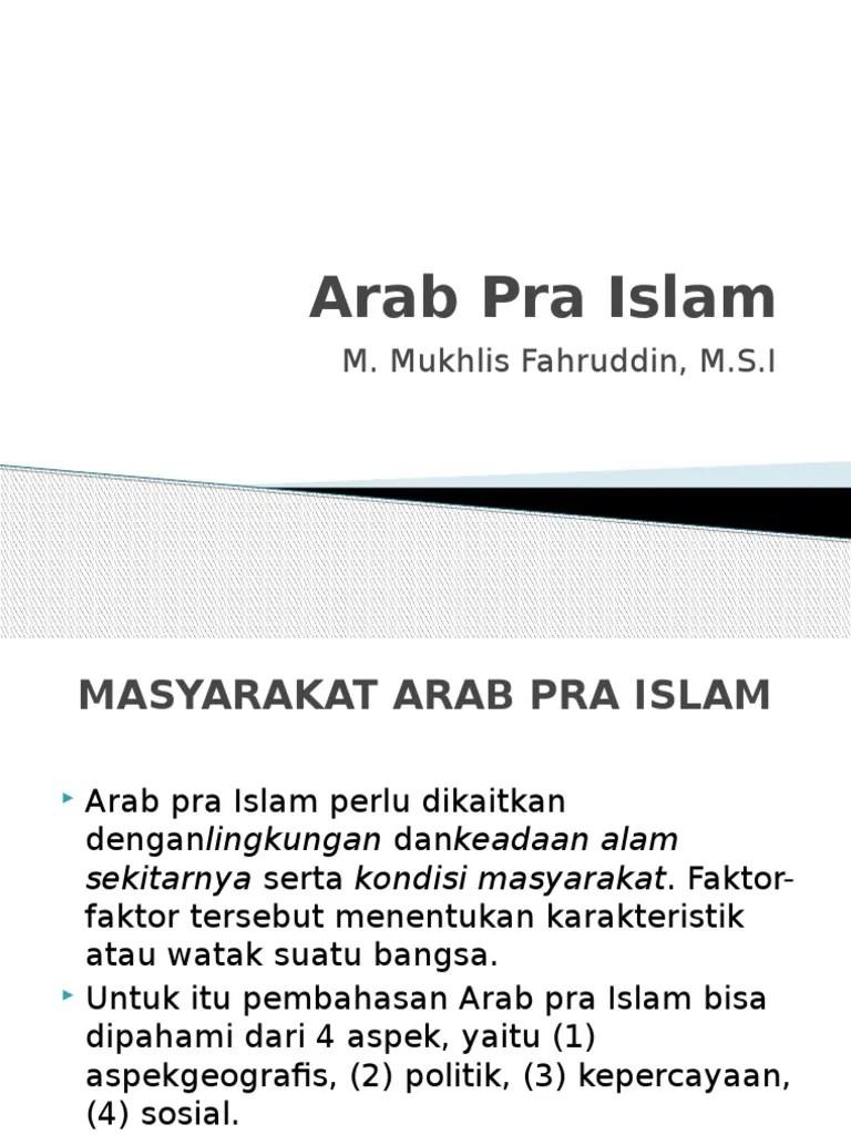 Kondisi Bangsa Arab Pra Islam : kondisi, bangsa, islam, Islam, Mukhlis