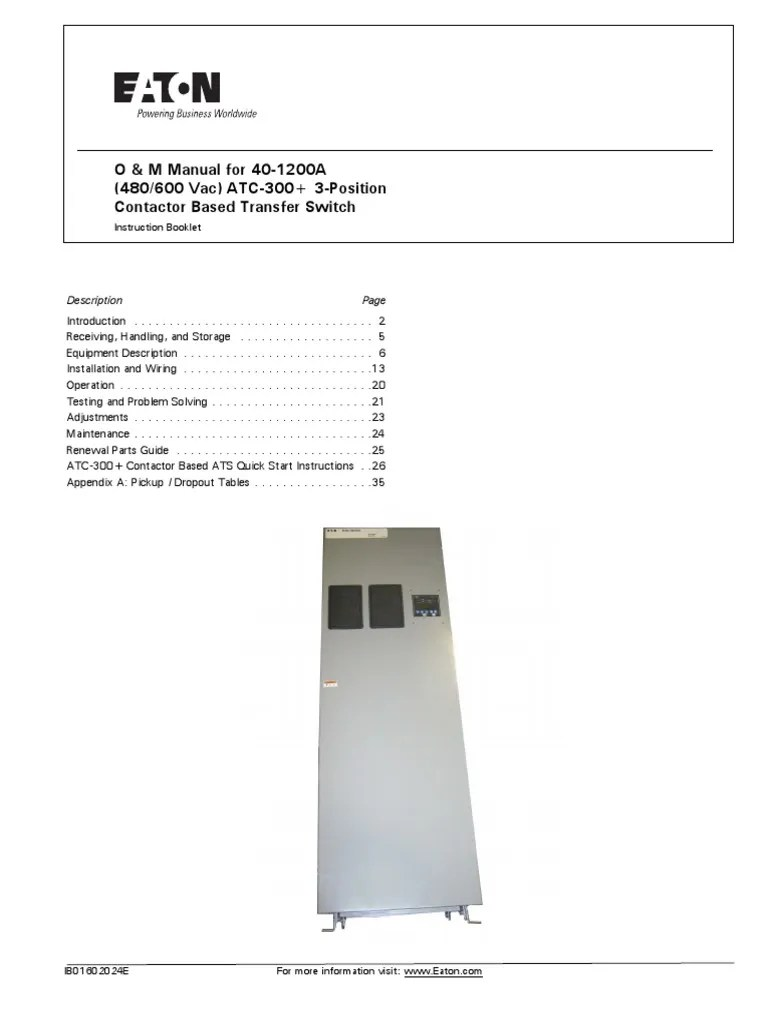 medium resolution of o m manual for 40 1200a 480 600 vac atc 300 3 position contactor based transfer switch electrical connector switch