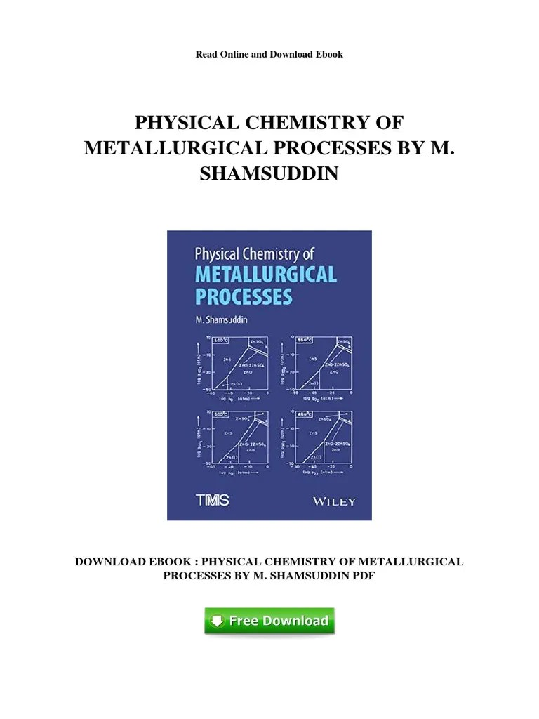 hight resolution of physical chemistry of metallurgical processes by m shamsuddin metallurgy 292 views