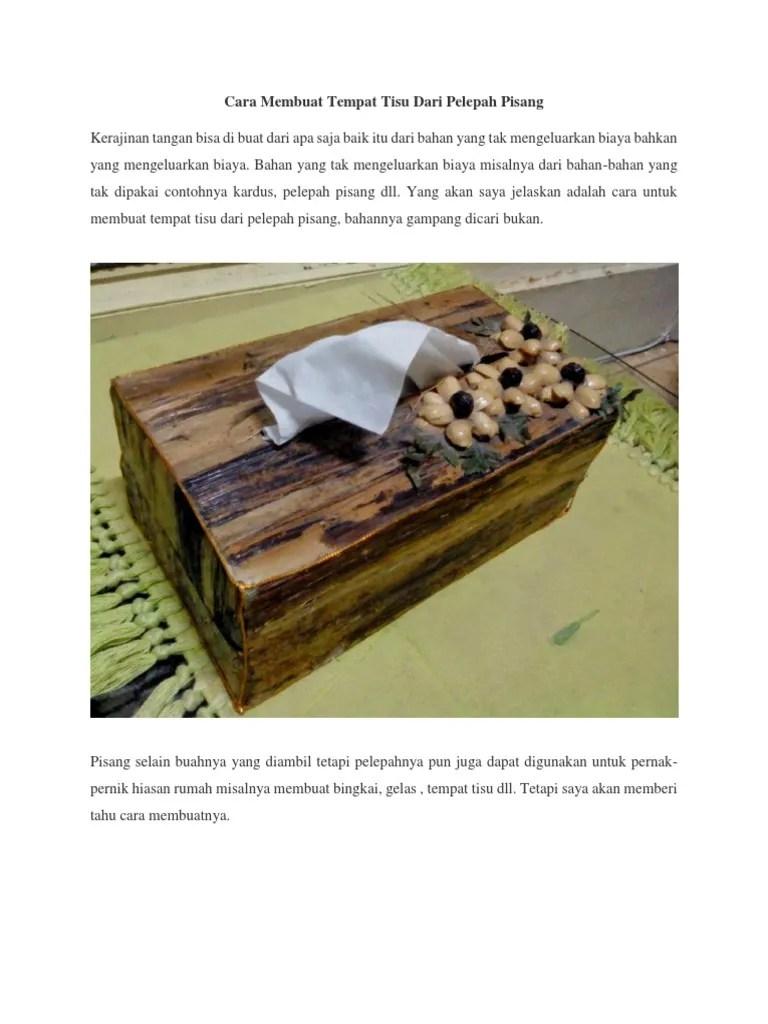 Kotak Tisu Dari Pelepah Pisang : kotak, pelepah, pisang, Membuat, Tempat, Pelepah, Pisang