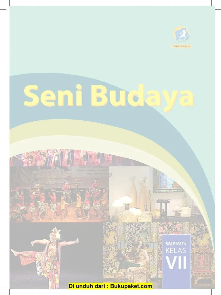 2013 edisi revisi 2016 halaman 16 kunci jawaban buku lks pkn kelas 7 kurikulum 2013 kunci. Gambar Seni Budaya Kelas 7 Cara Golden