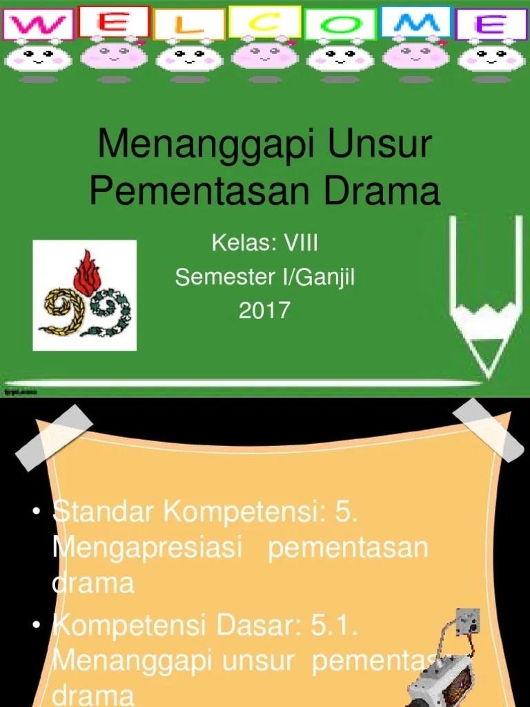 Unsur Pementasan Drama : unsur, pementasan, drama, Menanggapi, Unsur, Pementasan, Drama
