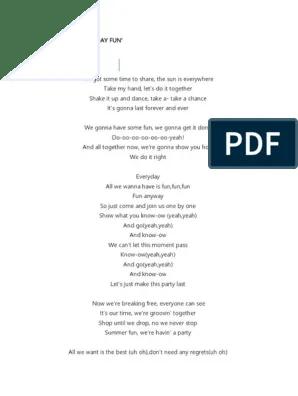 All I Want To Do Is Have Some Fun Lyrics : lyrics, Everyday