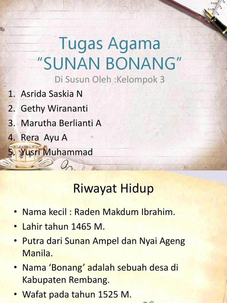 "Riwayat Sunan Bonang : riwayat, sunan, bonang, Tugas, Agama, ""Sunan, Bonang"":, Susun, Oleh:Kelompok"