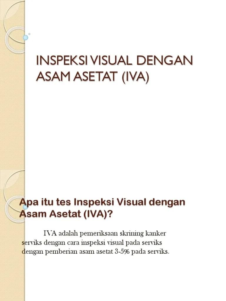Inspeksi Visual Dengan Asam Asetat Iva