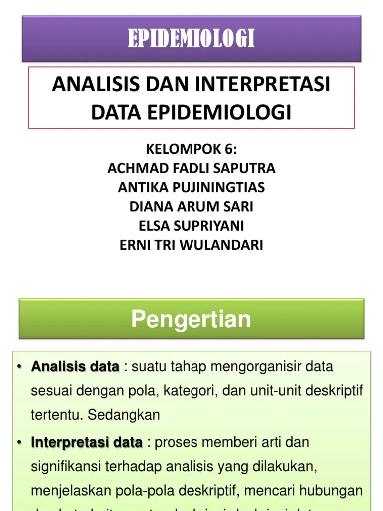 Pengertian Interpretasi Data Adalah : pengertian, interpretasi, adalah, ANALISIS, INTERPRETASI, EPIDEMIOLOGI.pptx