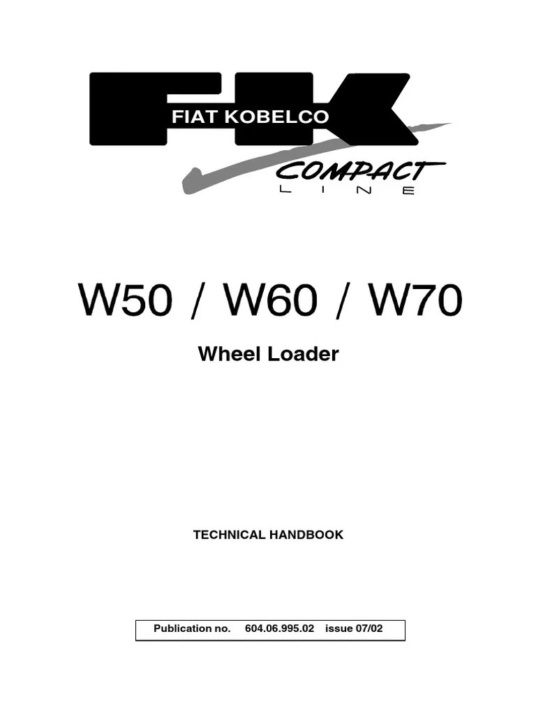 medium resolution of fiat kobelco wheel loader w50 w60 w70 service manual internal combustion engine battery electricity