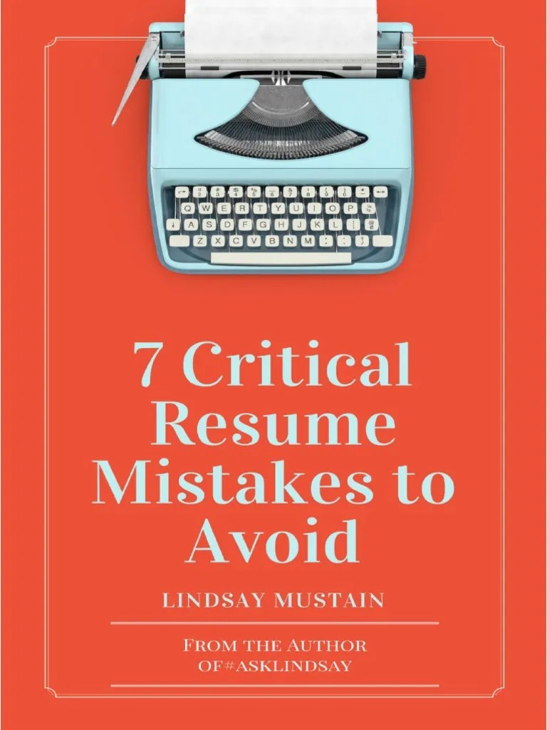 Resume Mistakes Critical Resume Mistakes To Avoid Résumé Recruitment