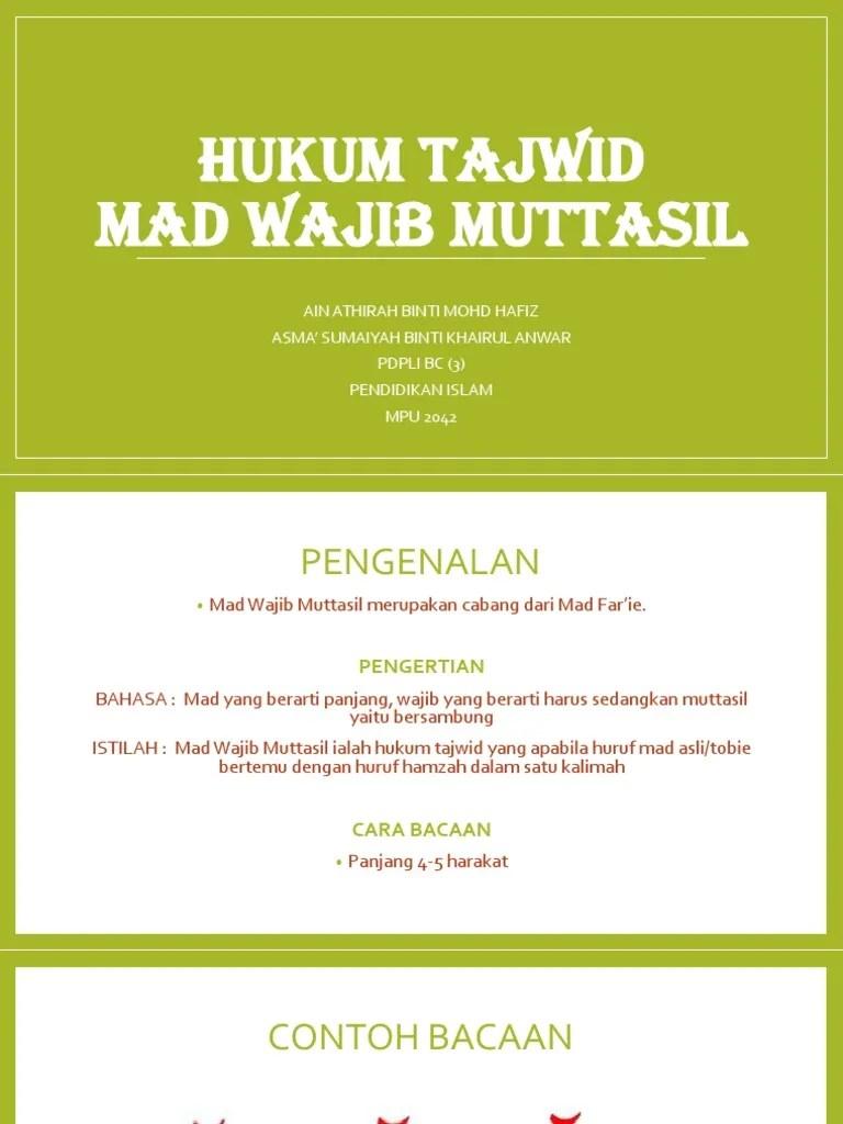 Mad Wajib : wajib, Hukum, Tajwid, Wajib, Muttasil