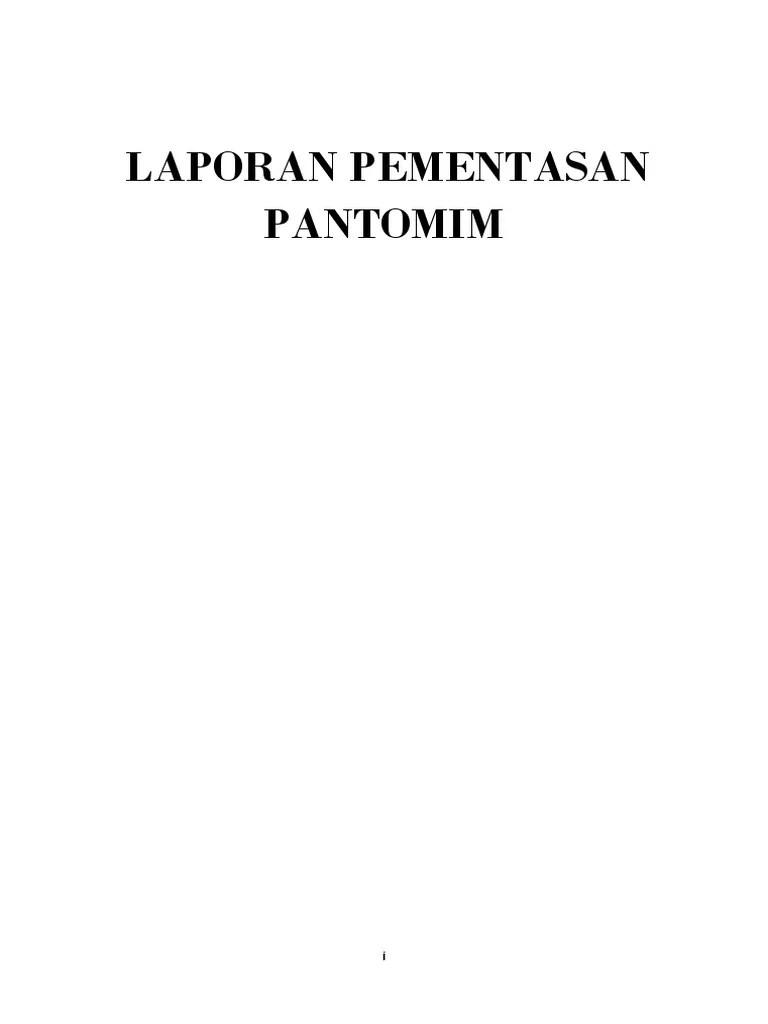 Bagian Dari Rancangan Pementasan Pantomim Adalah : bagian, rancangan, pementasan, pantomim, adalah, Laporan, Pementasan, Pantomim