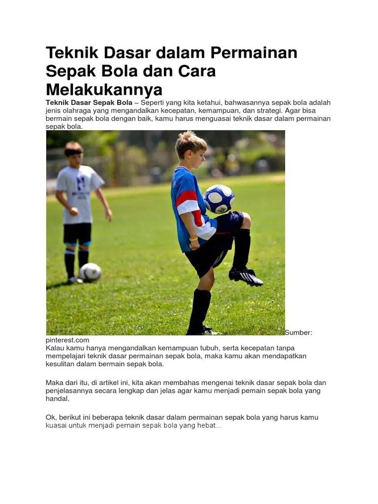 Teknik Dasar Pemain Sepak Bola : teknik, dasar, pemain, sepak, Teknik, Dasar, Dalam, Permainan, Sepak, Melakukannya
