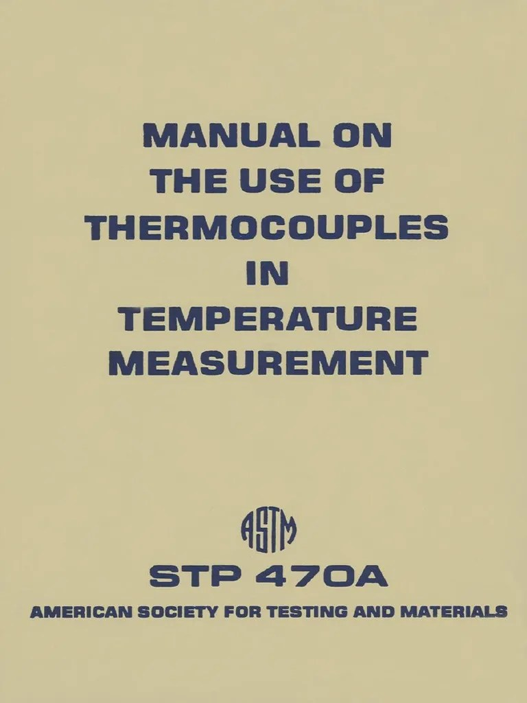 stp470a manual on the use of thermocouples temperature measurement pdf thermocouple thermodynamics [ 768 x 1024 Pixel ]