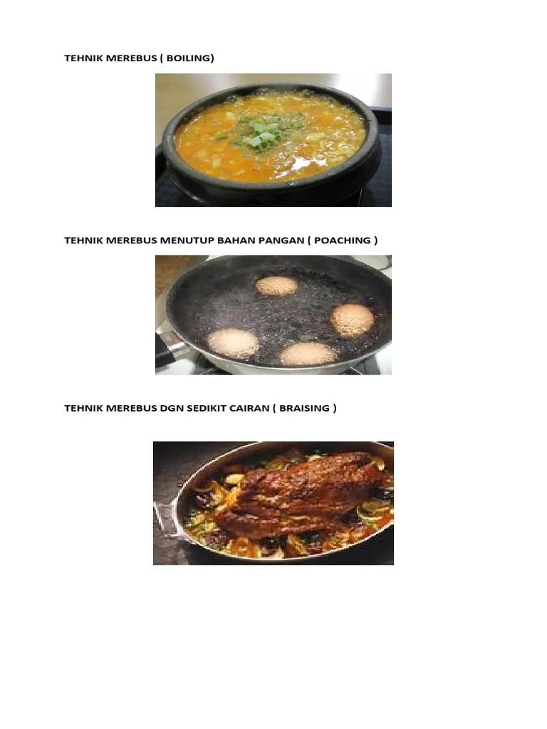 Teknik Braising Adalah Teknik Merebus Bahan Makanan : teknik, braising, adalah, merebus, bahan, makanan, TEHNIK, MEREBUS
