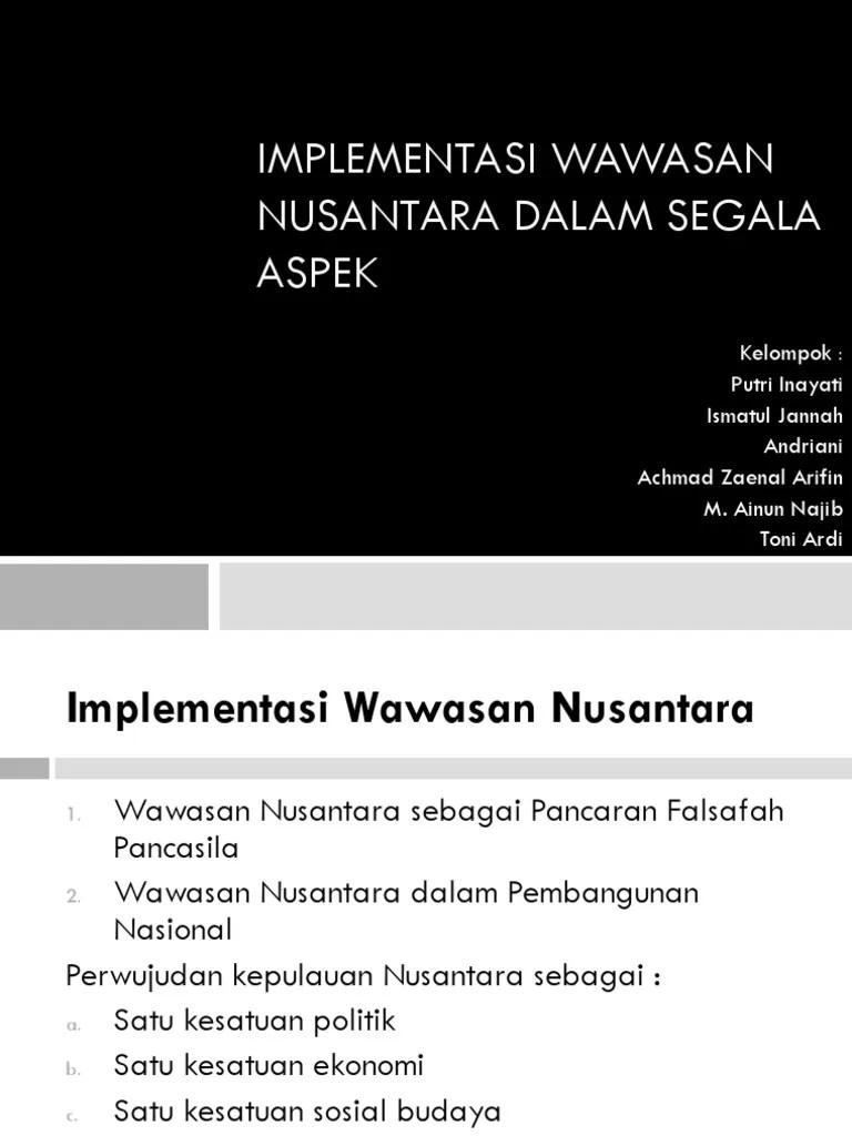 Implementasi Kepulauan Nusantara Sebagai Satu Kesatuan Politik Adalah : implementasi, kepulauan, nusantara, sebagai, kesatuan, politik, adalah, Implementasi, Wawasan, Nusantara, Dalam, Segala, Aspek