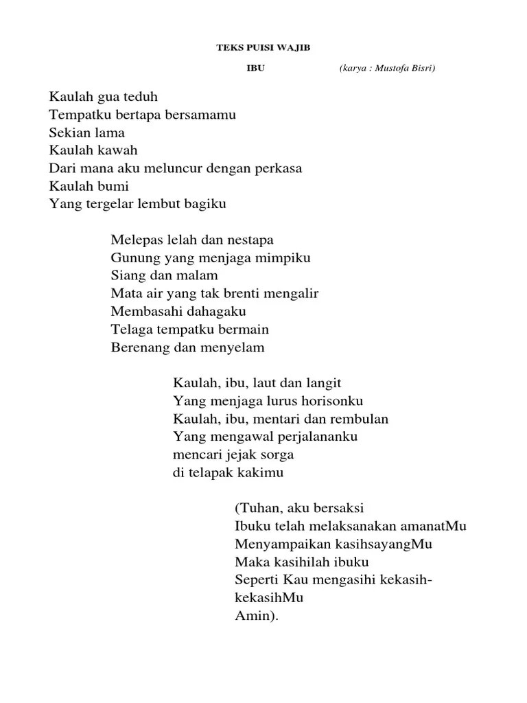 Teks Puisi Ibu Karya Mustofa Bisri : puisi, karya, mustofa, bisri, PUISI, WAJIB