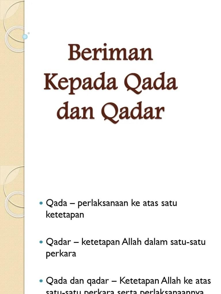 Qada Dan Qadar : qadar, Beriman, Kepada, Qadar