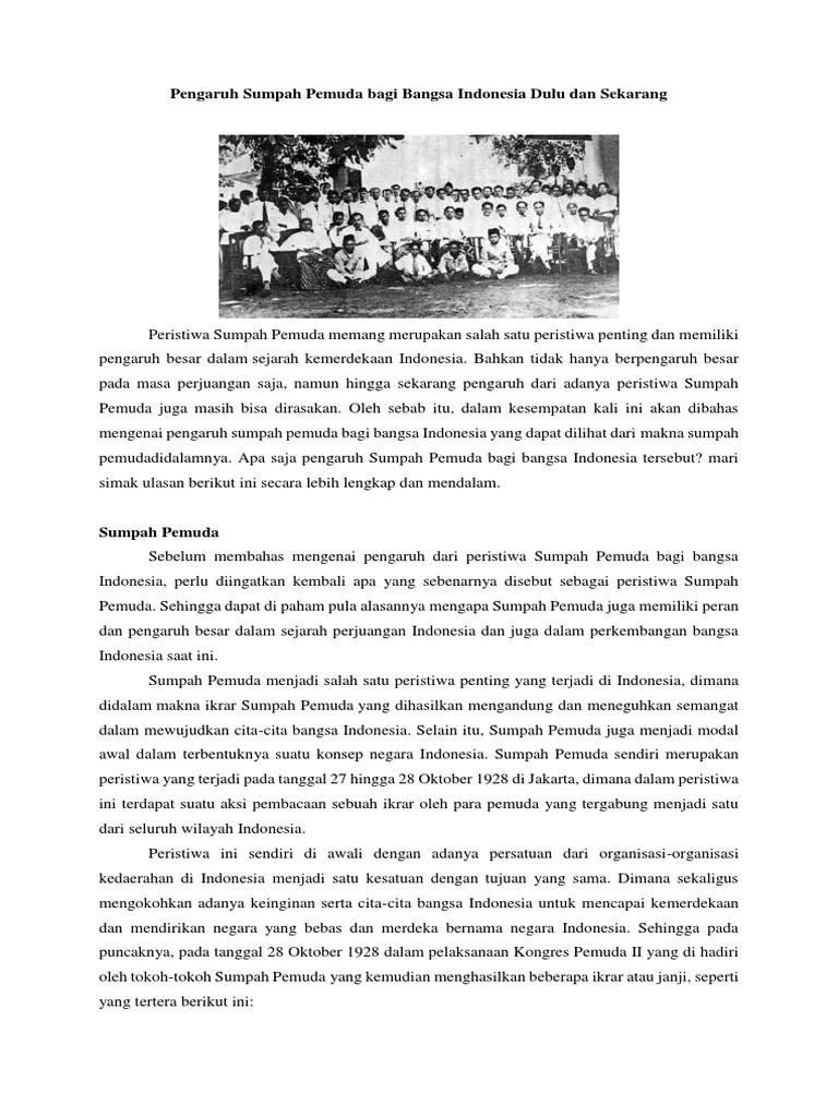 Makna Sumpah Pemuda Tanggal 28 Oktober 1928 Bagi Bangsa Indonesia Adalah : makna, sumpah, pemuda, tanggal, oktober, bangsa, indonesia, adalah, Pengaruh, Sumpah, Pemuda, Bangsa, Indonesia, Sekarang