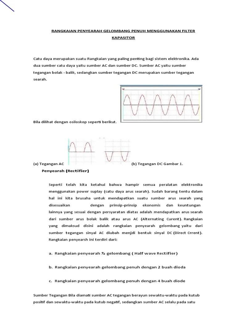 Rangkaian Penyearah Gelombang Penuh Dengan Filter Kapasitor : rangkaian, penyearah, gelombang, penuh, dengan, filter, kapasitor, Rangkaian, Penyearah, Gelombang, Penuh, Menggunakan, Filter, Kapasitor