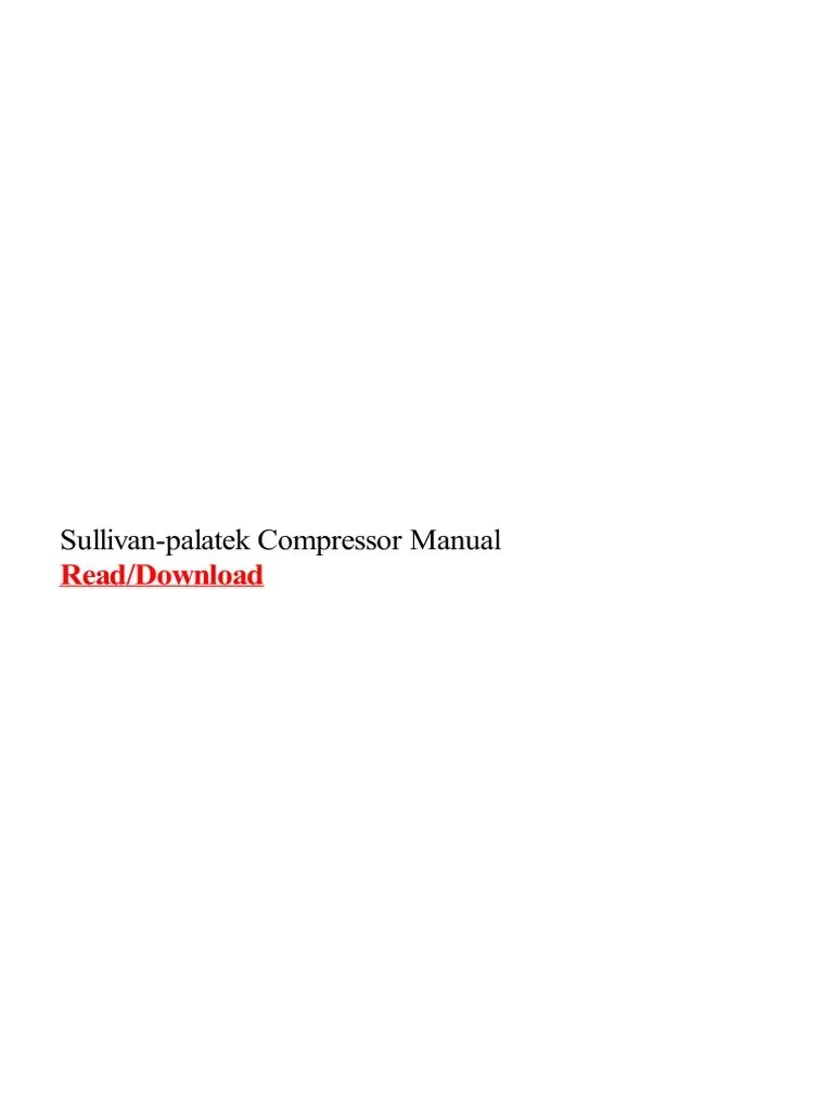 small resolution of sullivan palatek compressor manual mechanical engineering manufactured goods