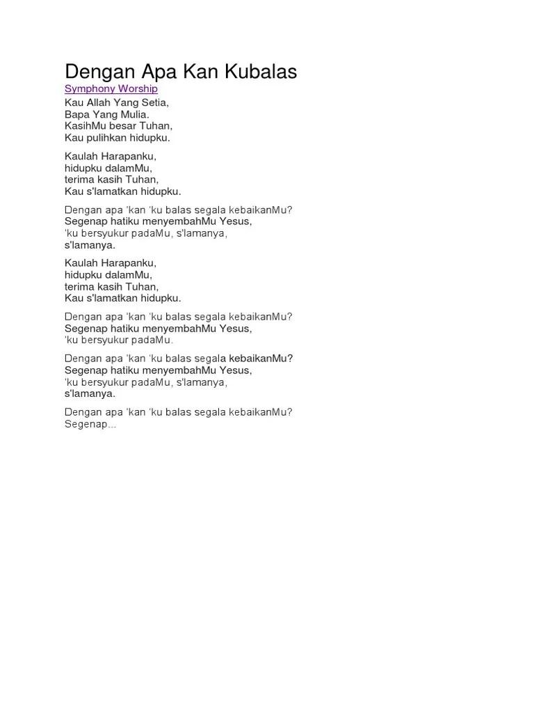 Lirik Lagu Dengan Apa Kan Kubalas : lirik, dengan, kubalas, Dengan, Kubalas