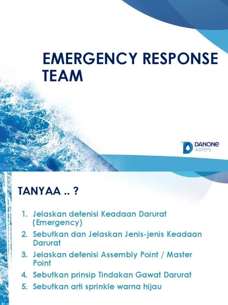 Jelaskan Dan Sebutkan : jelaskan, sebutkan, EMErgency, Response