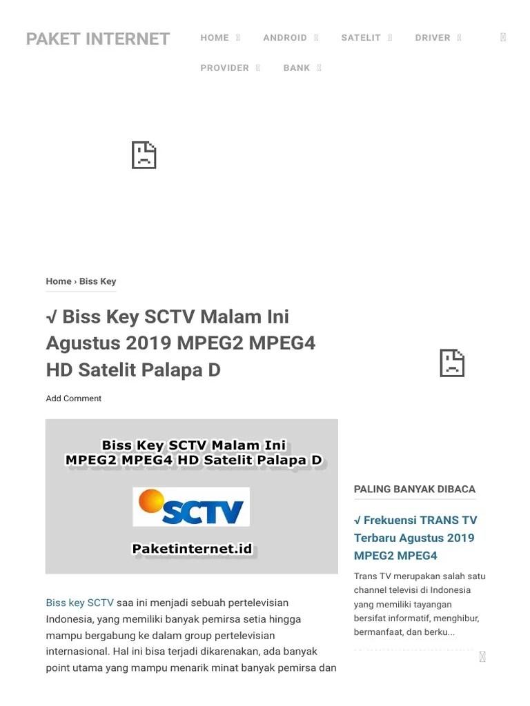 Biss Key Sctv Liga Champion Terbaru : champion, terbaru, Malam, Agustus, MPEG2, MPEG4, Satelit, Palapa, Paket, Internet