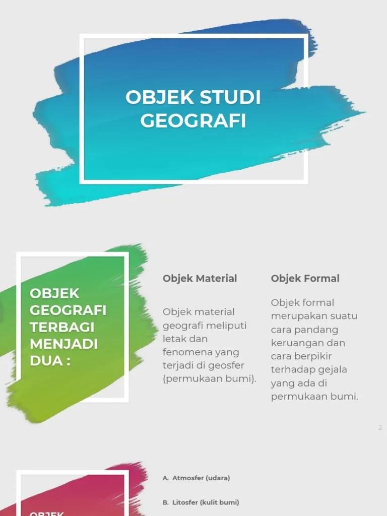 Objek Formal Geografi : objek, formal, geografi, GEOGRAFI.pptx