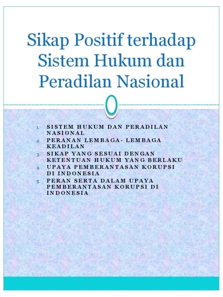 Sikap Positif Terhadap Hukum : sikap, positif, terhadap, hukum, Sikap, Positif, Terhadap, Sistem, Hukum, Peradilan, Nasional