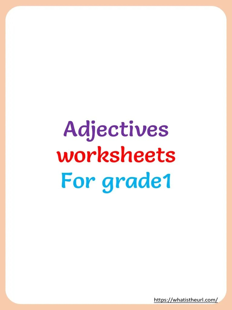 hight resolution of adjectives-worksheets-for-grade-1.pdf   Adjective   Syntactic Relationships