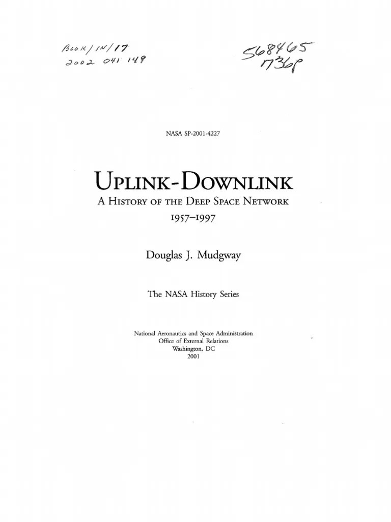 Uplink downlink a history of the deep space work 1957 1997 nasa deep space work pla s