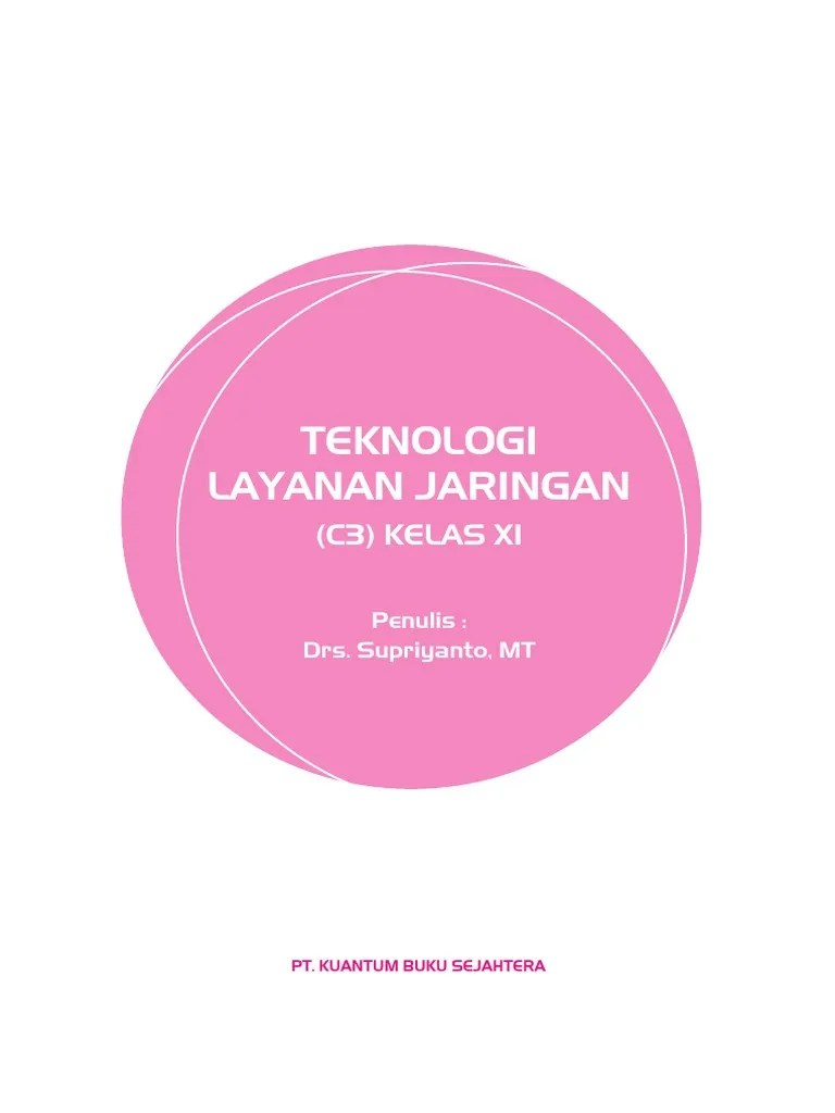 Teknologi Layanan Jaringan Pdf : teknologi, layanan, jaringan, 30.-Teknologi-Layanan-Jaringan-Kelas-XI1.pdf